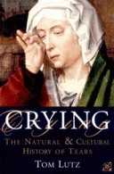 Crying - the natural cultural history